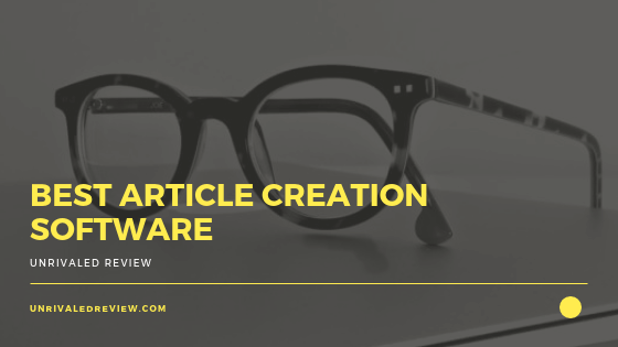 Best Article Creation Software_ The Only Software I Use