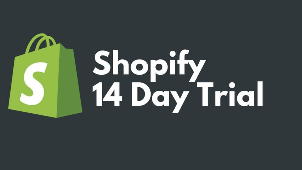 Shopify 14 day Trial Offer