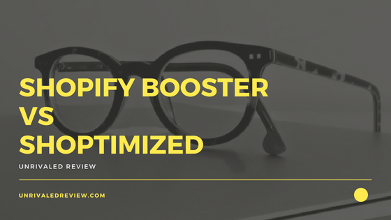 Shopify Booster vs Shoptimized