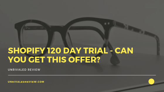 Shopify 120 Day Trial