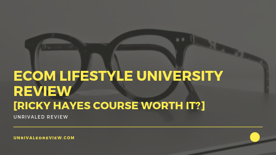 eCom Lifestyle University Review [Ricky Hayes Course Worth It_]