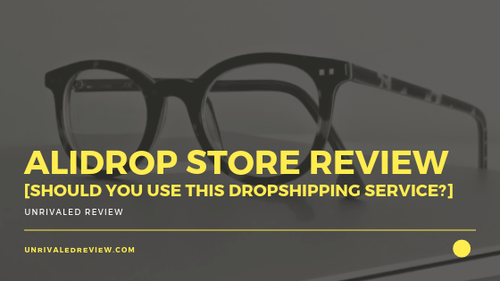 AliDrop Store Review [Should You Use This Dropshipping Service_]