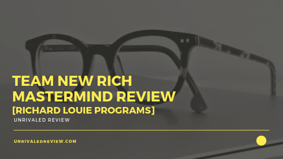 Team New Rich Mastermind Review [Richard Louie Progams]