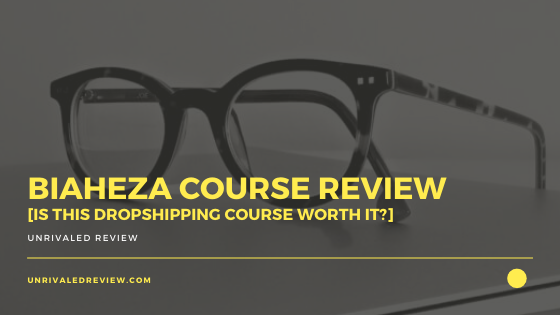 Biaheza Course Review [Is This Dropshipping Course Worth It_]