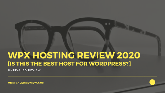 WPX Hosting Review 2020 [Is This The Best Host For WordPress?]