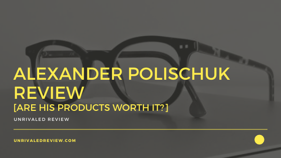 Alexander Polischuk Review [Are His Products Worth It?]