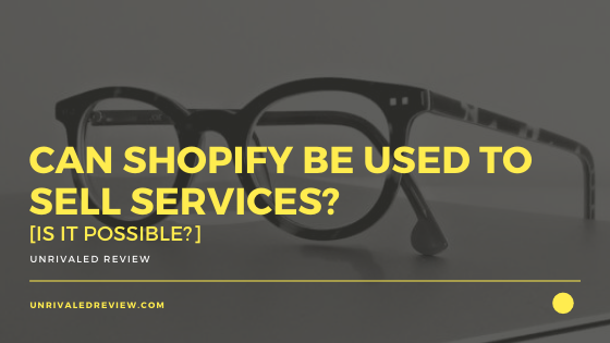 Can Shopify Be Used To Sell Services_ [Is It Possible_]