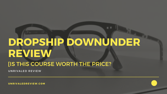 Dropship Downunder Review [Is This Course Worth The Price?