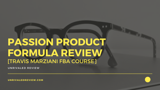Passion Product Formula Review [Travis Marziani FBA Course]