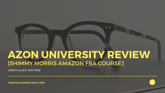 Azon University Review [Shimmy Morris Amazon FBA Course]