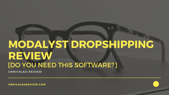Modalyst Dropshipping Review [Do You Need This Software?]