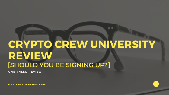Crypto Crew University Review [Should You Be Signing Up?]