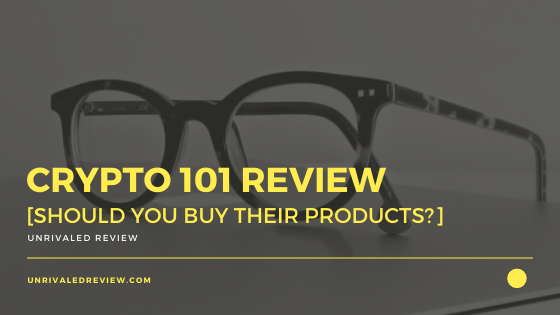 Crypto 101 Review [Should You Buy Their Products?]